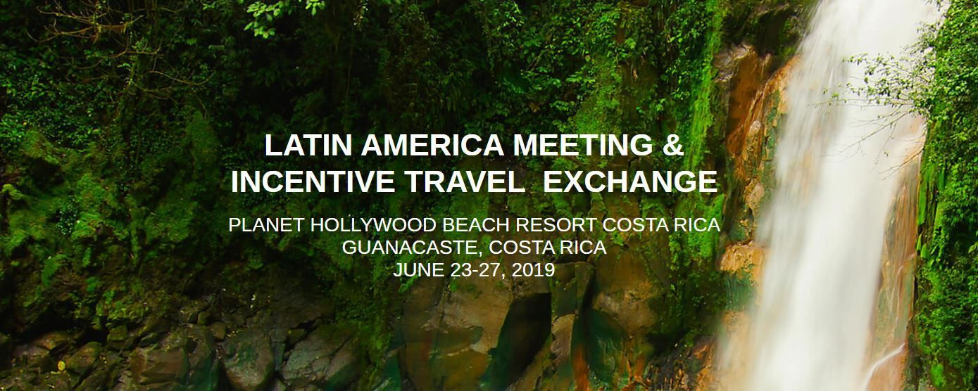 Guanacaste holds 2019 LAMITE event dedicated to business meetings tourism