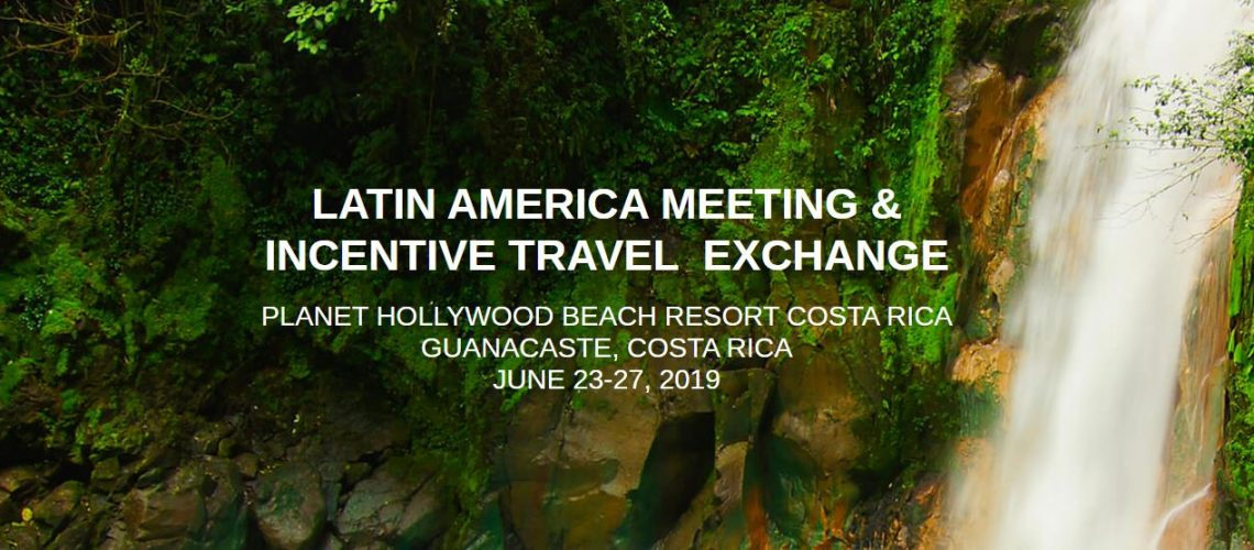 Latin America Meeting & Incentive Travel Exchange